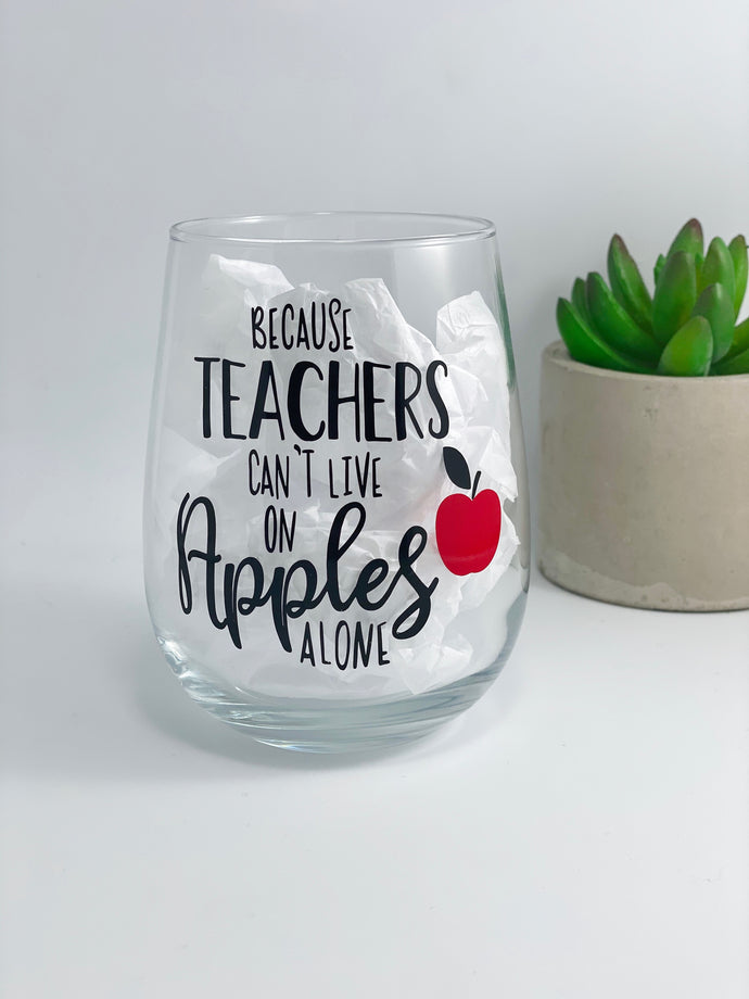 Because teachers can't survive on apples alone wine tumbler filled with assorted chocolates