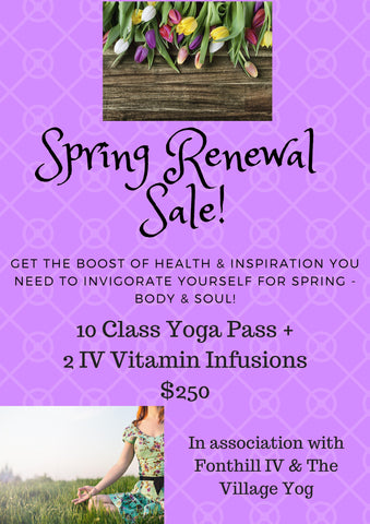 Spring Sale! 10 class pass, 2 vitamin infusions