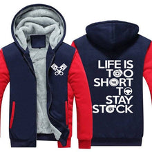 Load image into Gallery viewer, Life is too short to stay stock Top Quality Hoodie FREE Shipping Worldwide!!
