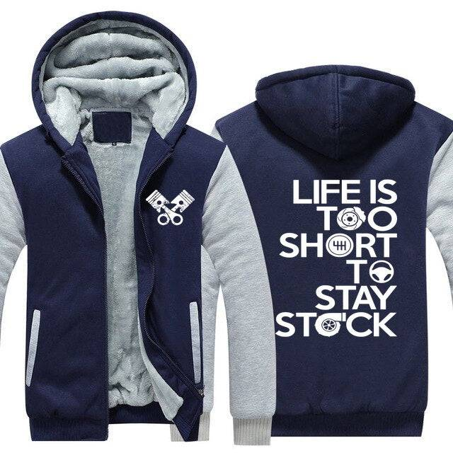Life is too short to stay stock Top Quality Hoodie FREE Shipping Worldwide!!
