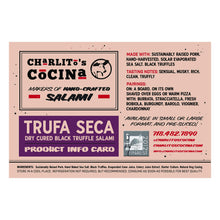 Load image into Gallery viewer, Trufa Seca — Dry Cured Black Truffle Salami