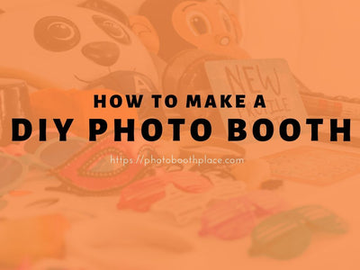How to Make A DIY Photo Booth