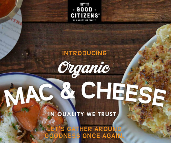 The Fine Market Now Carries Good Citizens Organic Ready Made Macaroni And Cheese And More!