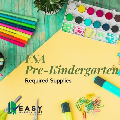 FSA - School Supply List Pre-Kindergarten