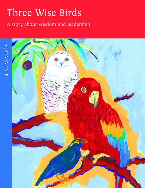 Three Wise Birds - Dharma Publishing