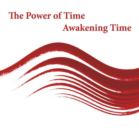 The Power of Time CD 1: Awakening to Time - Dharma Publishing