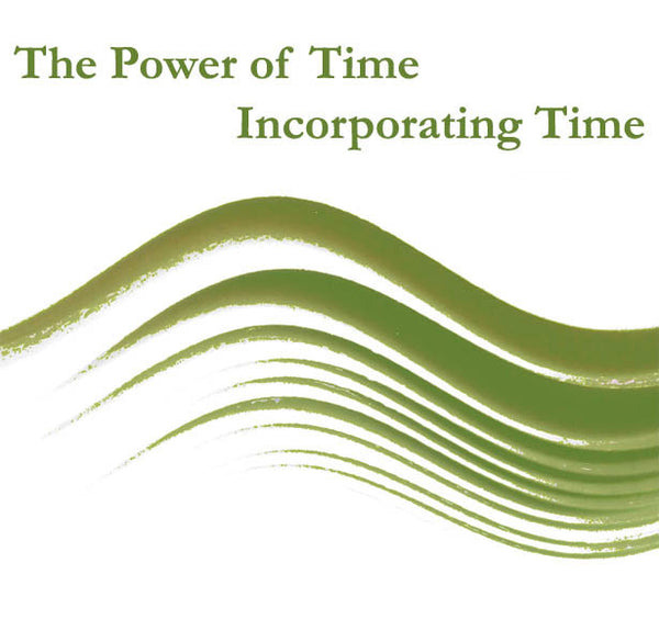The Power of Time Volume 3: Incorporating Time - Dharma Publishing