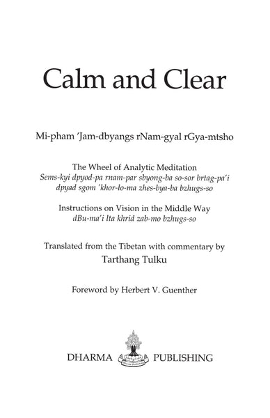 Calm and Clear - Dharma Publishing