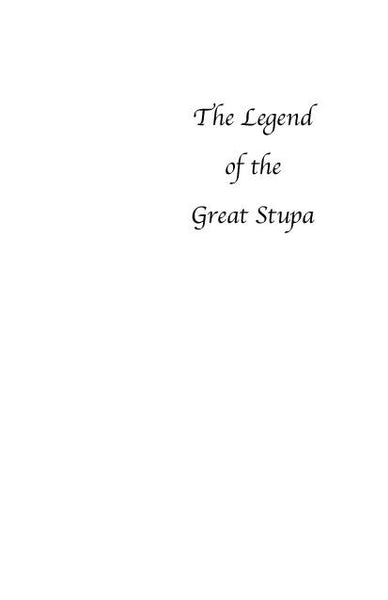 Legend of the Great Stupa
