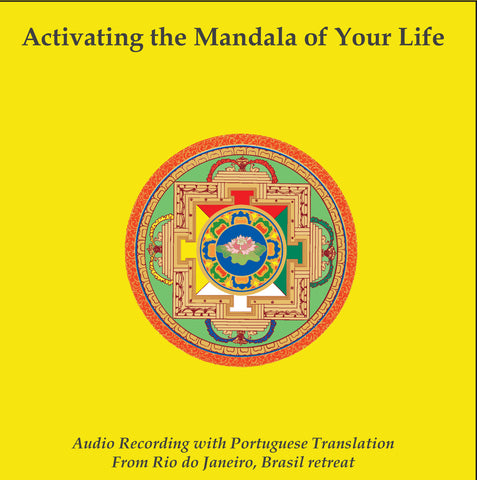 Activating the Mandala of Your Life - Rio de Janeiro - Dharma Publishing