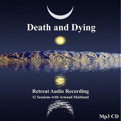 Death and Dying Retreat - Ratna Ling - Dharma Publishing