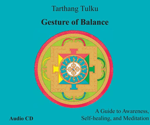 Gesture of Balance - Audiobook - Dharma Publishing