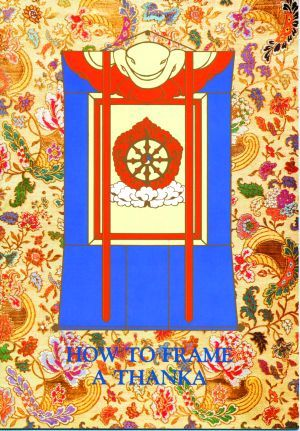 How To Frame a Thanka - Dharma Publishing