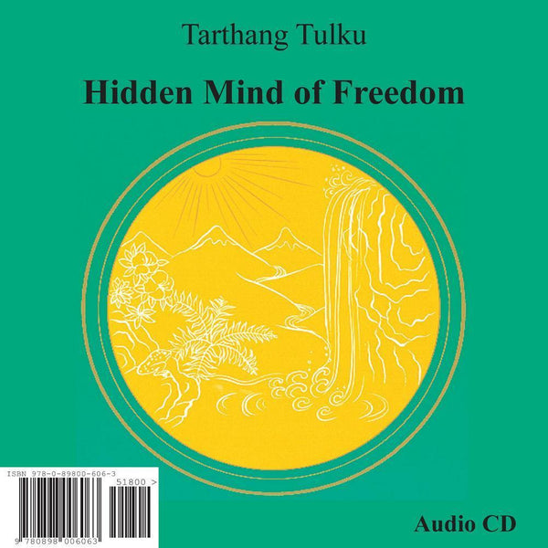 Hidden Mind of Freedom - Audiobook - Dharma Publishing