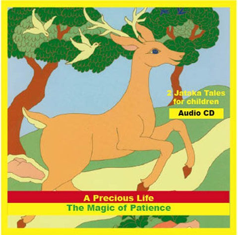 Jataka Tales - Precious Life/Magic of Patience - Dharma Publishing