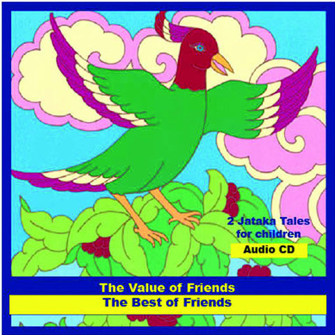 Jataka Tales - Best of Friends/Value of Friends - Dharma Publishing