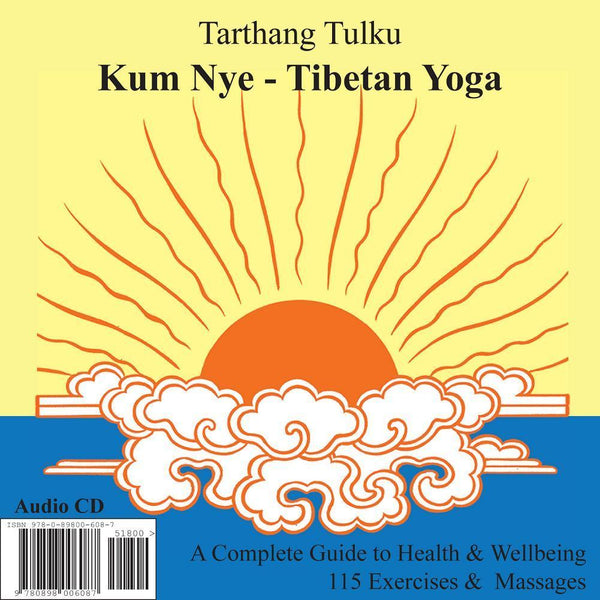 Kum Nye: Tibetan Yoga - Audiobook - Dharma Publishing