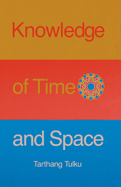 Knowledge of Time and Space - Dharma Publishing