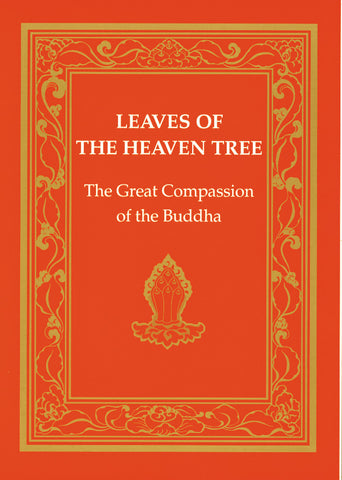 Leaves of the Heaven Tree - Dharma Publishing