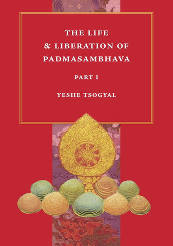 Life and Liberation of Padmasambhava - Dharma Publishing