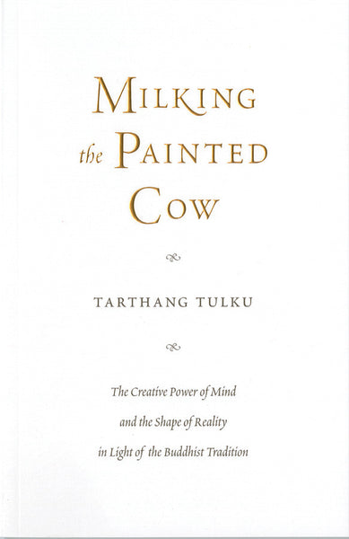 Milking the Painted Cow - Dharma Publishing