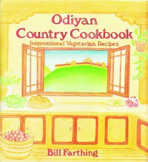 Odiyan Country Cookbook - Dharma Publishing