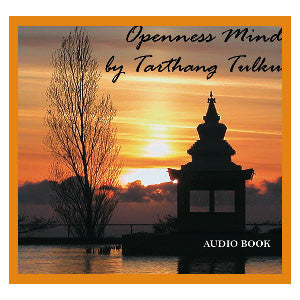 Openness Mind - Audiobook - Dharma Publishing