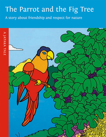 Parrot and the Fig Tree - Dharma Publishing