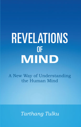 Revelations of Mind (2nd Edition) - Dharma Publishing