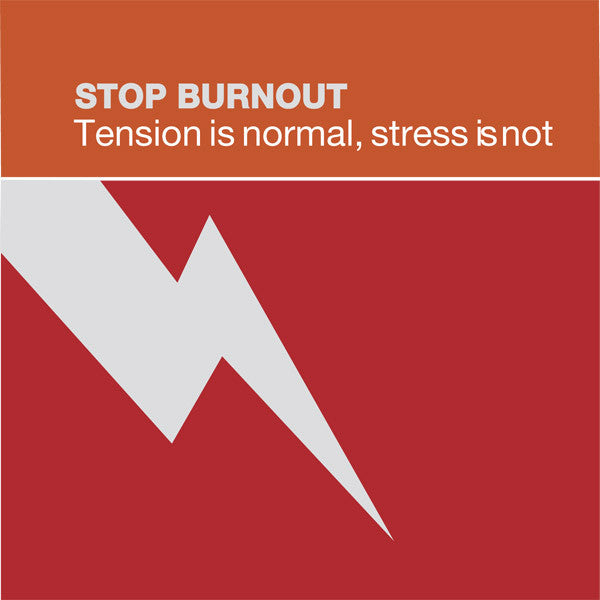 Stop Burnout Volume 1: Tension is Normal, Stress is Not - Dharma Publishing