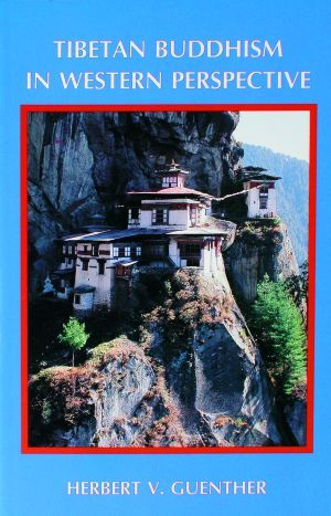 Tibetan Buddhism in Western Perspective - Dharma Publishing
