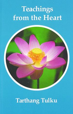 Teachings From the Heart - Dharma Publishing