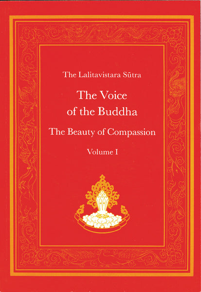 The Voice of the Buddha - Dharma Publishing