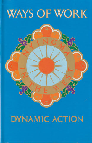Ways of Work - Dharma Publishing