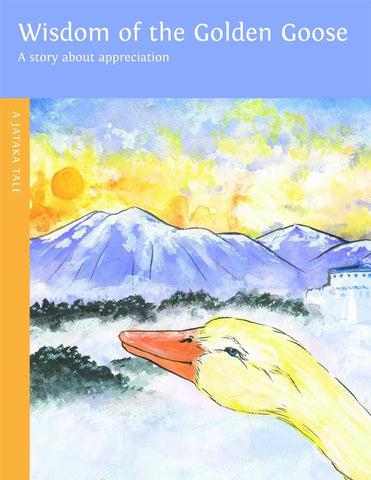 Wisdom of the Golden Goose - Dharma Publishing