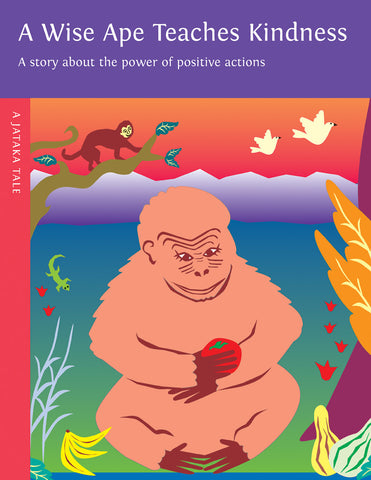 Wise Ape Teaches Kindness - Dharma Publishing