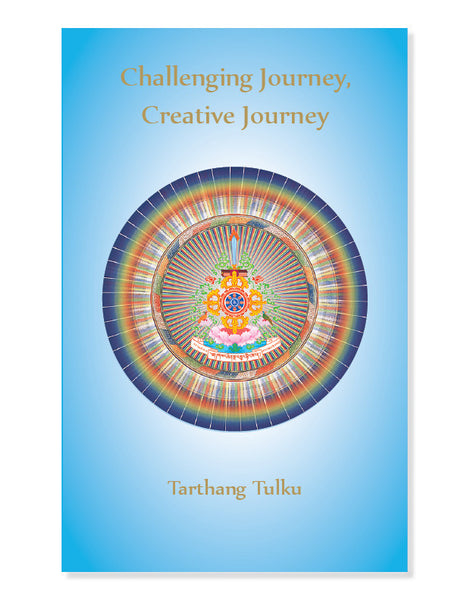 Challenging Journey, Creative Journey - Dharma Publishing