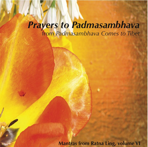 Mantras from Ratna Ling: Volume VI - Prayers to Padmasambhava - Dharma Publishing