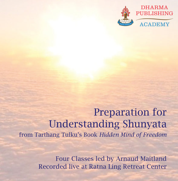 Preparation for Understanding Shunyata - Dharma Publishing