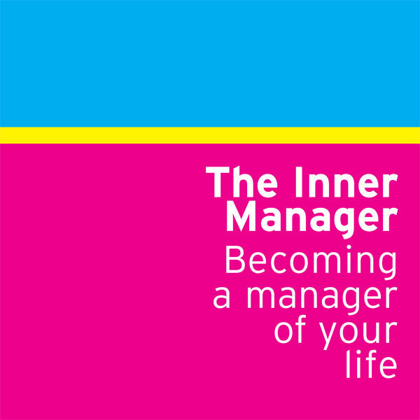 Developing the Inner Manager: Motivation for Top Executives - Dharma Publishing