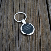 Load image into Gallery viewer, Drive Safe Key-Chain, Valentine's Day Gift