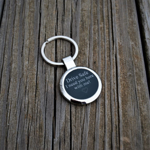 Drive Safe Key-Chain, Valentine's Day Gift