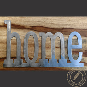 Home Metal Wall Art Indoor or Outdoor - 16 Gauge Thick Metal - Powder Coated Sign