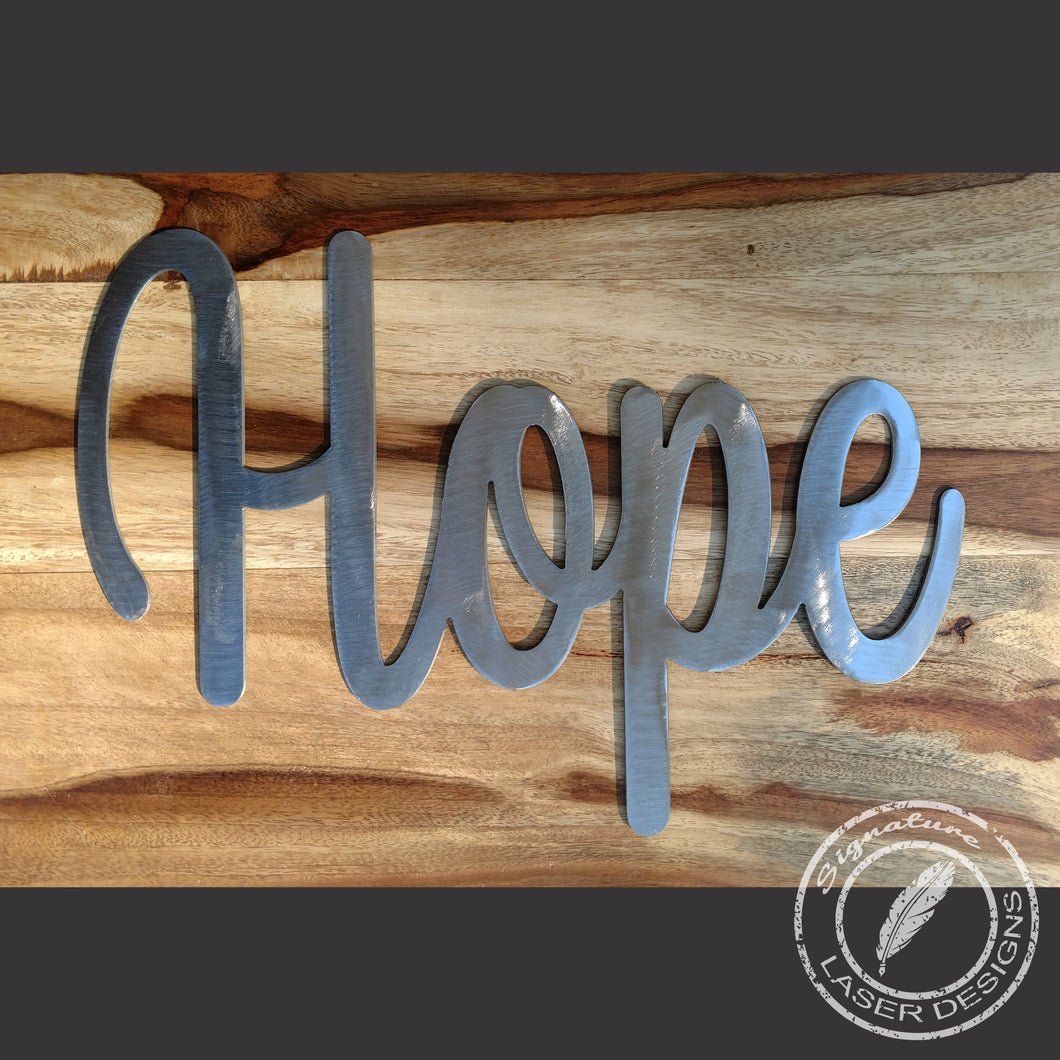 Hope Metal Wall Art Indoor or Outdoor - 16 Gauge Thick Metal - Powder Coated Sign