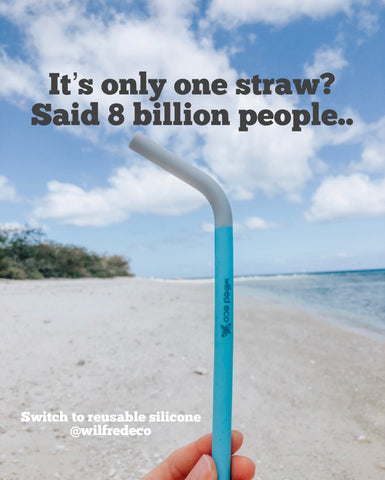 it's only one straw said 8 billion people quote
