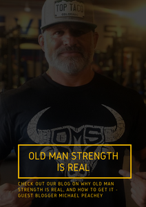 Old Man Strength Is Real - And Here's How to Get It