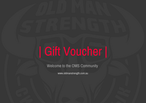 Old Man Strength Gift Voucher