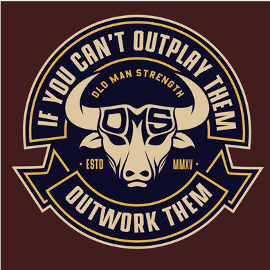 Old Man Strength Stickers - Outwork Them