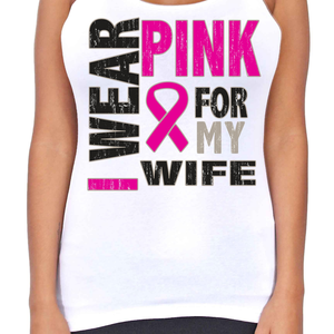 Juniors Dri Fit I Wear Pink For My Wife Breast Cancer Support T-Back Tank Top