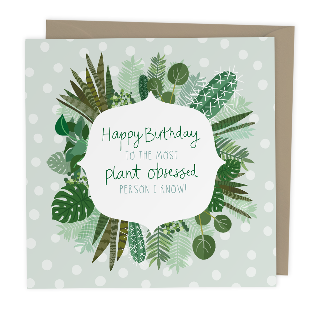 Happy Birthday Plant Obsessed card - Two For Joy Illustration